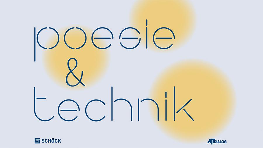 Poesie & Technik