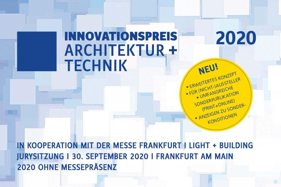 Innovationspreis Architektur+ Technik 2020 - jetzt anmelden!