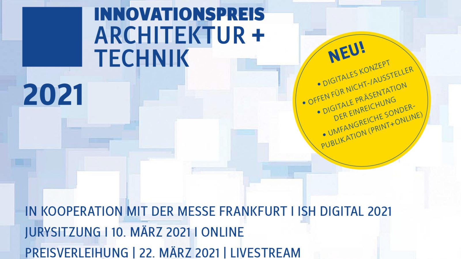 Innovationspreis Architektur+ Technik 2021 - jetzt anmelden!