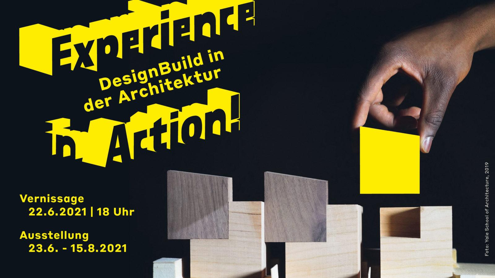 Experience in Action! DesignBuild in der Architektur -  Ausstellung im AIT-ArchitekturSalon Hamburg