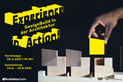 Experience in Action! DesignBuild in der Architektur –  Ausstellung im AIT-ArchitekturSalon Hamburg