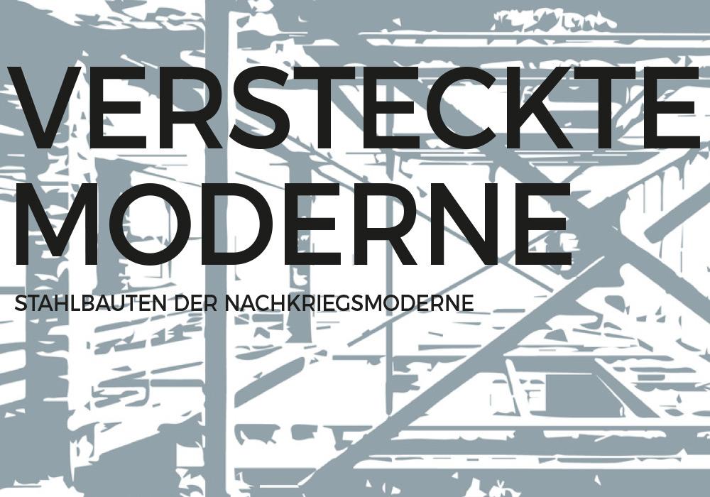 Ausstellung - VERSTECKTE MODERNE
