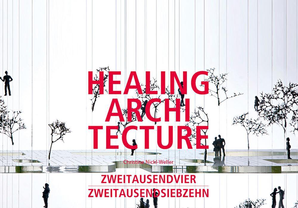 Healing Architecture 2004-2017 - aktuelle Ausstellung im AIT-ArchitekturSalon Hamburg