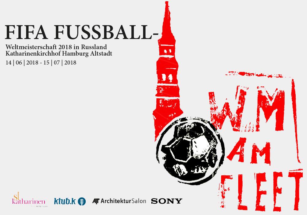 WM am Fleet - Veranstaltung zur Fussballweltmeisterschaft 2018