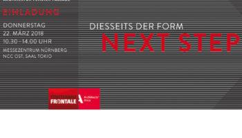 Symposium auf der FENSTERBAU FRONTALE – Diesseits der Form – Next Step