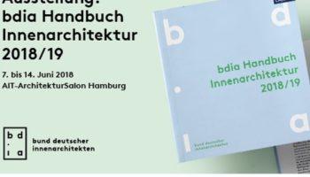bdia Handbuch Innenarchitektur 2018/19 – Ausstellung im AIT-Architektursalon Hamburg