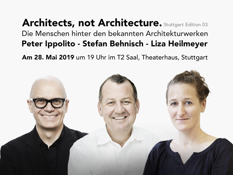 Architects, not Architecture. Stuttgart Edition 03